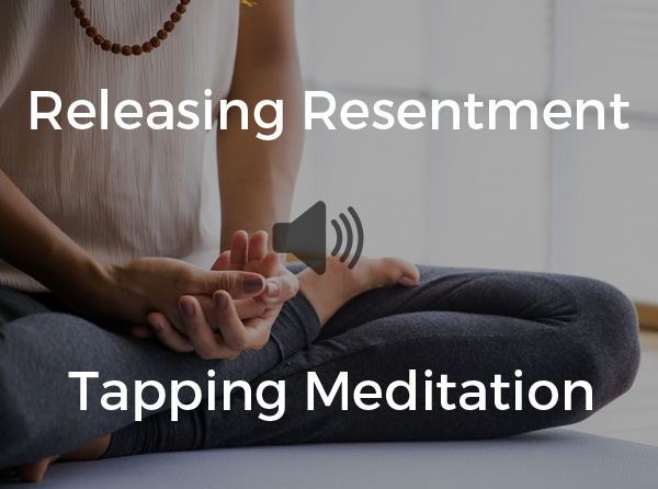 releasing resentment tapping meditation